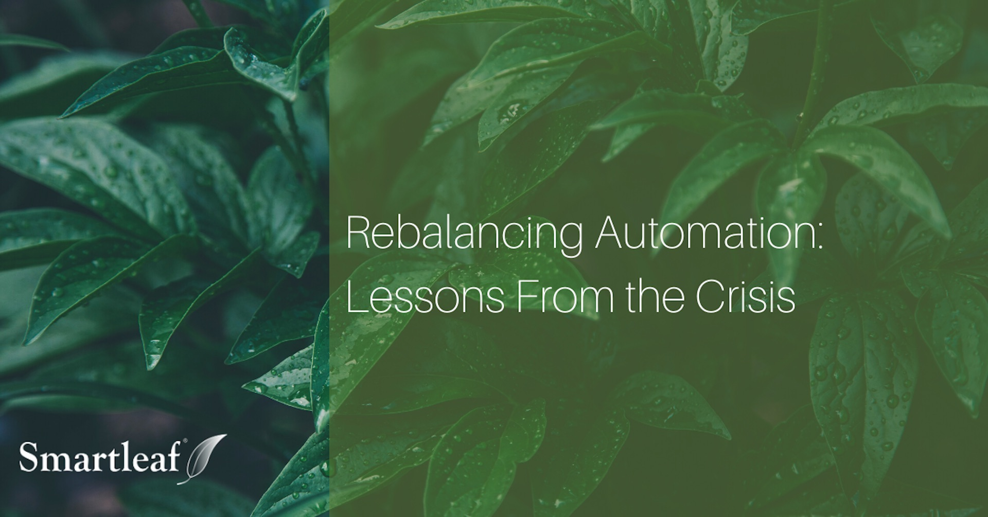 Video: Rebalancing Automation: Lessons From The Crisis Webinar