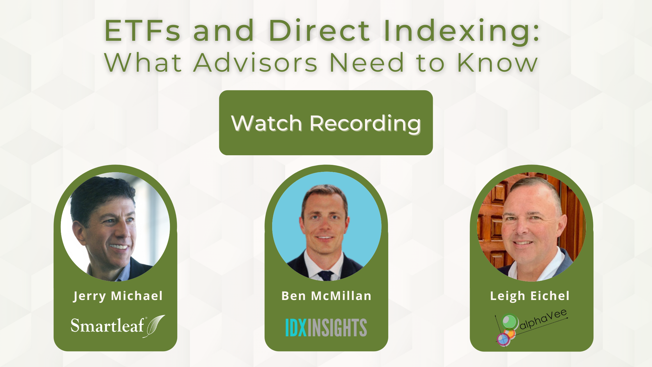 Webinar Recording, ETFs & Direct Indexing: What Advisors Need to Know