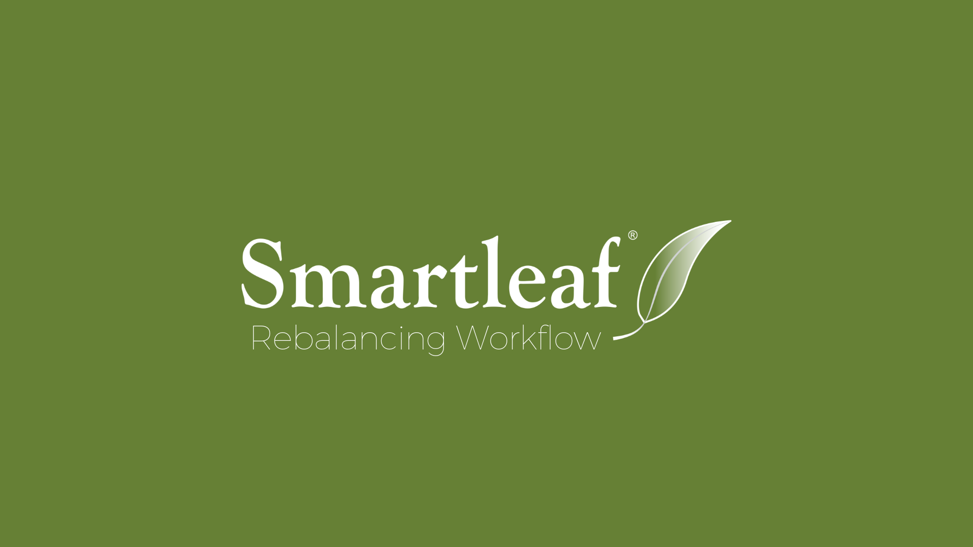 Smartleaf Demo: Rebalancing Workflow