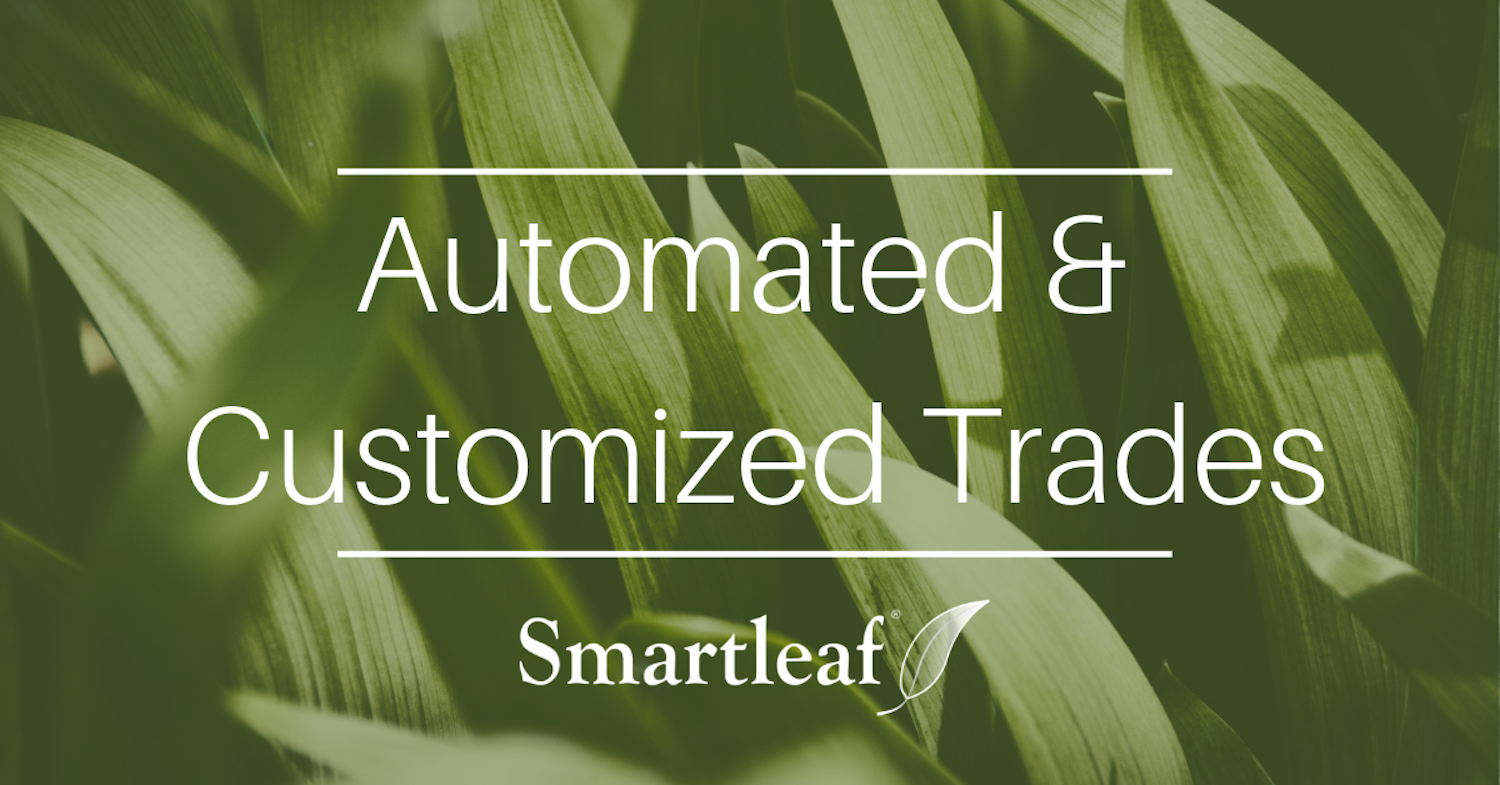 Smartleaf Demo: Automated Customized Trades