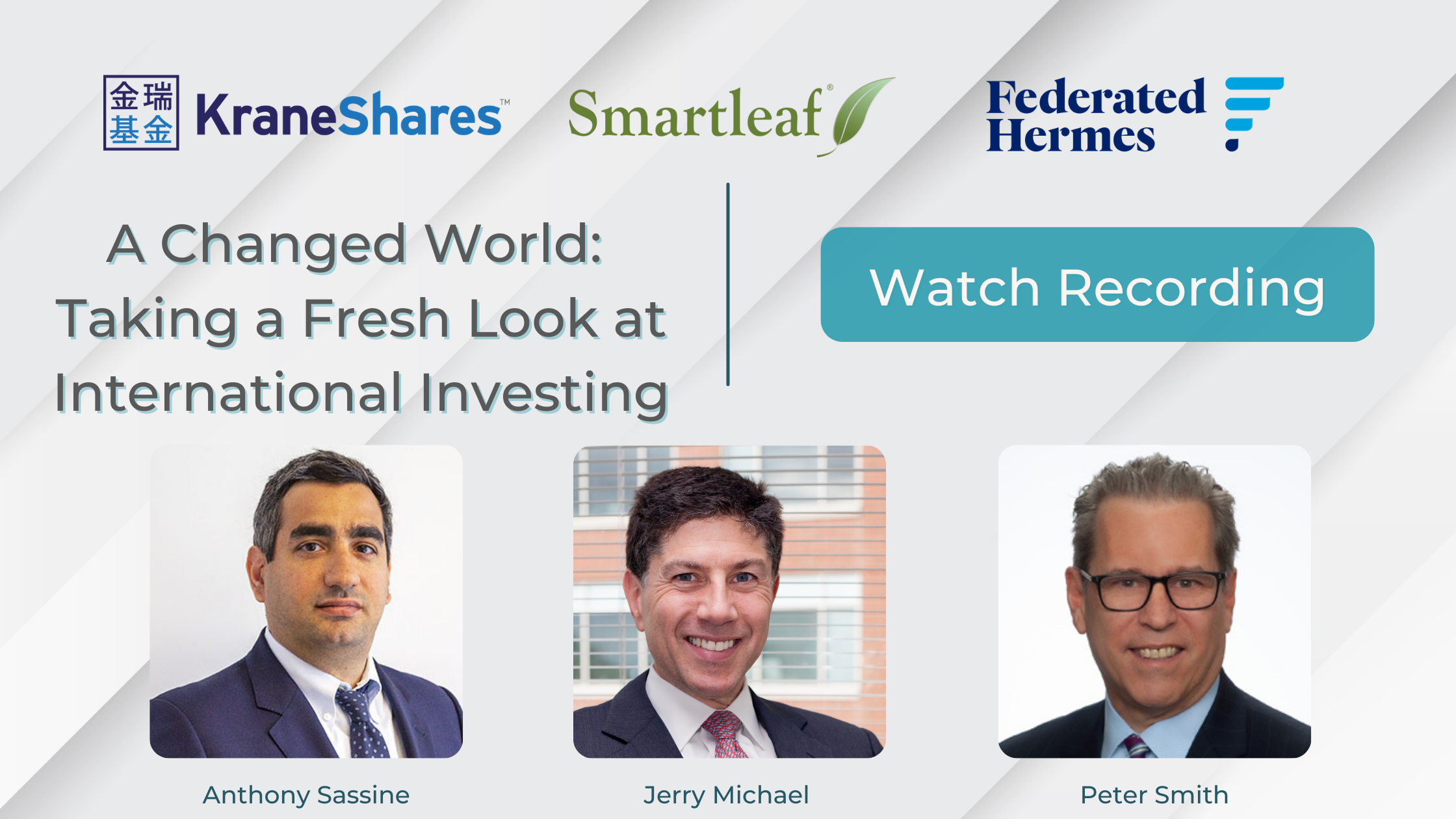 Webinar Recording, A Changed World: Taking a Fresh Look at International Investing